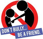 Don't Bully... Be A Friend, Part 2